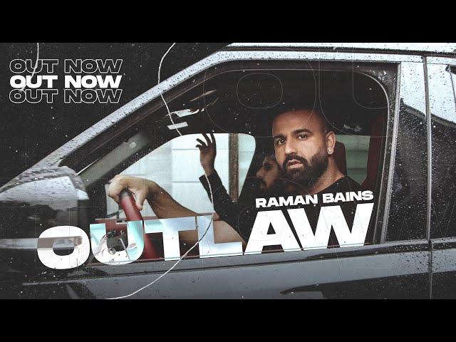 OUTLAW - RAMAN BAINS | 40K