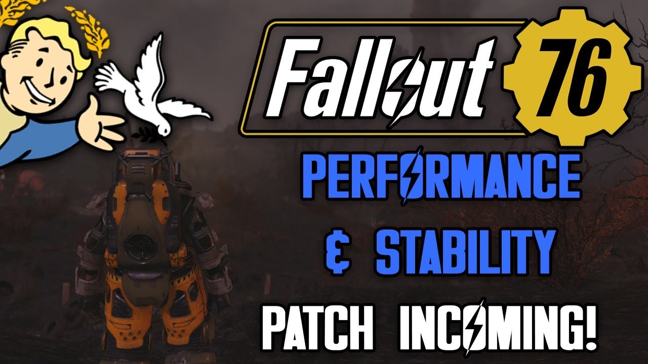 Bethesda Responds To Fallout 76 Backlash - Performance Patch INCOMING!