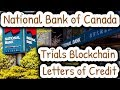 National Bank of Canada Trials Blockchain for Standby Letters of Credit