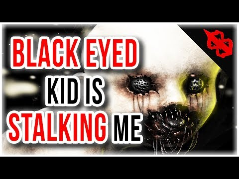 Im Being Stalked By A Black Eyed Child | True Scary Horror Stories