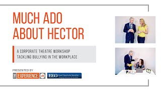 Much Ado About Hector - Bullying in the Workplace