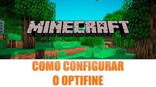 Como configurar o Optifine para tirar o leg - Minecraft 1.8 - Tutorial #1