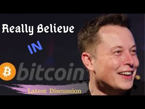 Elon Musk- Interesting Views On Bitcoin & Cryptocurrency.