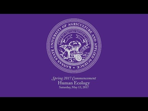 K-State Commencement - Spring 2017   Human Ecology