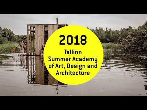 2018 Tallinn Summer Academy of Art, Design and Architecture