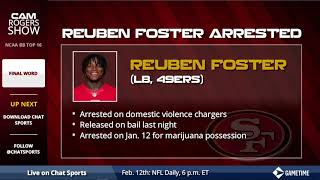 BREAKING: San Francisco 49ers Linebacker Reuben Foster Arrested on Domestic Violence Charges
