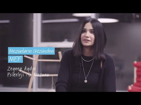 Mezunların Gözünden MEF '19 / Zeynep Aydın - Psikoloji