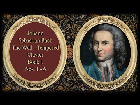Bach - The Well Tempered Clavier Book I, Nos.  1-6