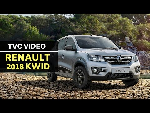 New 2018 Renault KWID official TVC video is here