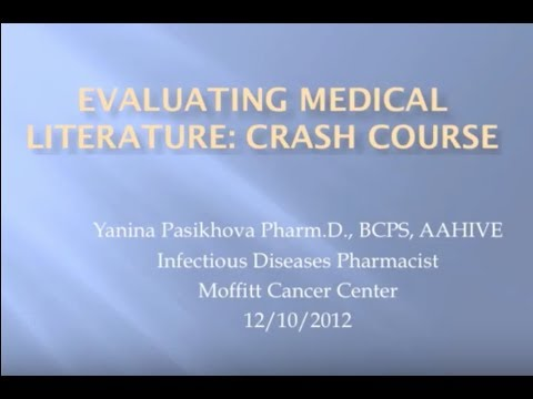 Critical Evaluation of the Medical Literature -- Yanina Pasikhova, Pharm.D