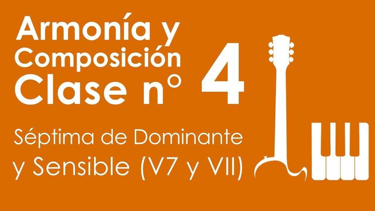 Séptima de Dominante y Sensible | Armonía y Composición, Clase 4