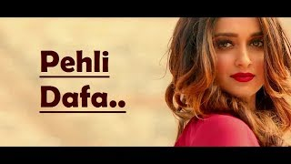 Pehli Dafa Atif Aslam - Ileana D'Cruz - Lyrics Video Song Translation
