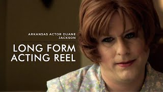 Acting Reel Example | Duane Jackson | 2021 | Long Form Reel