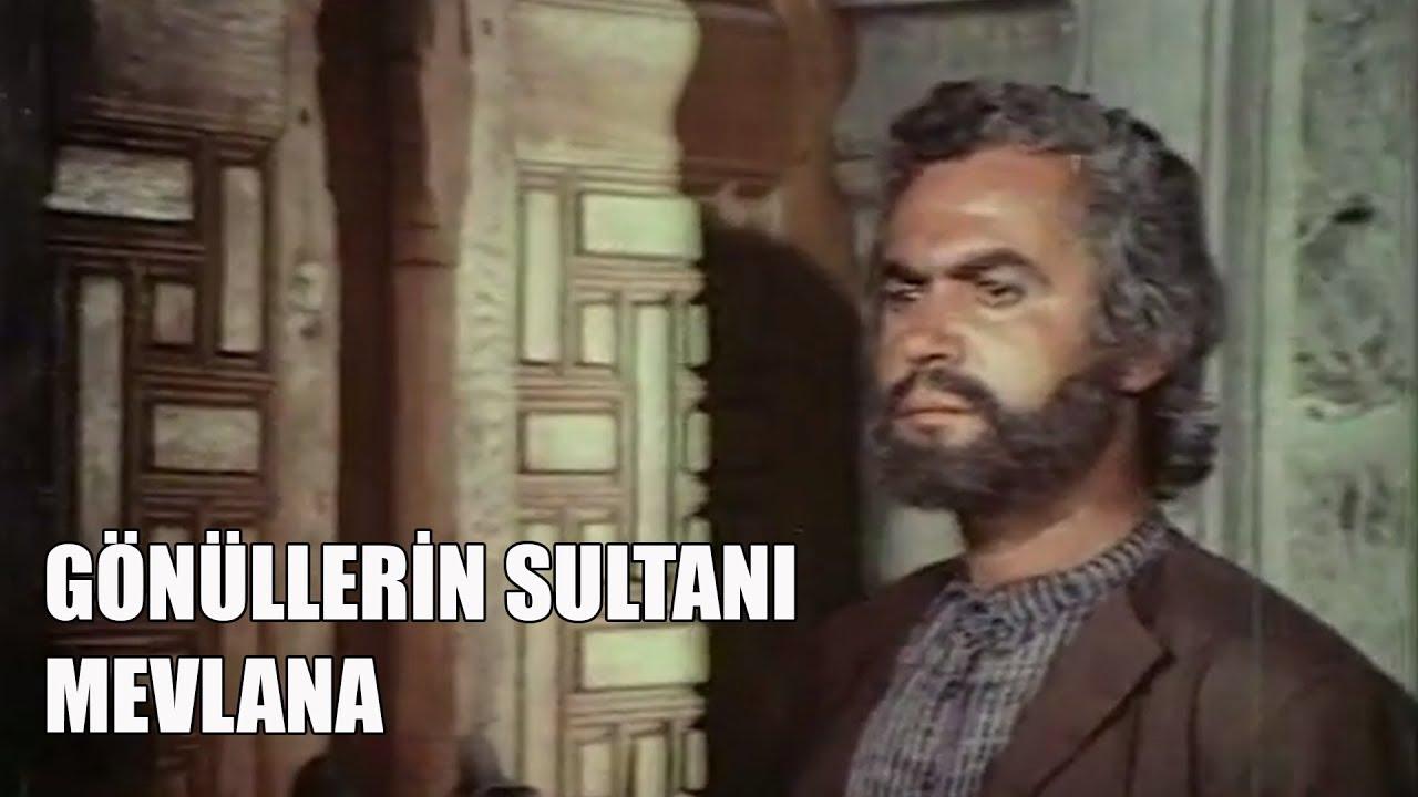 Gönüller Sultanı Mevlana 1973 Tek Parça Youtube