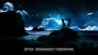 SETUS - SIEDEM NOCY I SIEDEM DNI (2010)