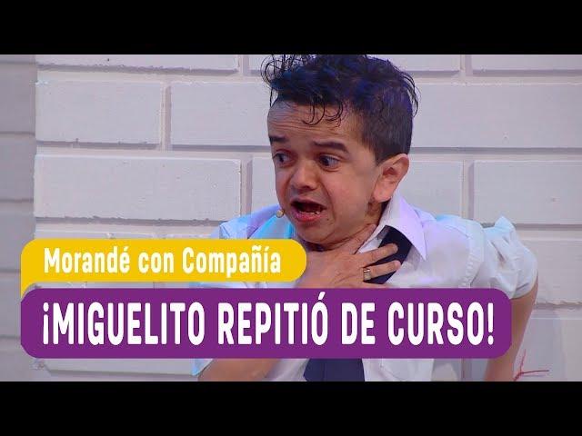¡Miguelito repitió de curso! - Morandé con Compañía 2018