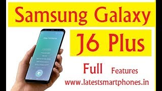 Samsung Galaxy J6 Plus Is Going To Launch In India | j6 plus Ka Features !!