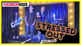 Смотреть клип Kidz Bop Kids - Stressed Out