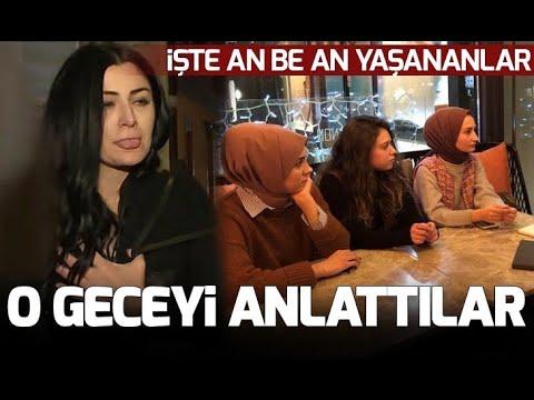 Deniz Çakır'ın hakaret ettiği başörtülü kızlar o geceyi anlattı
