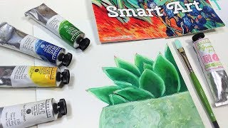 Succulent in Oils Beginner Tutorial with Smart Art Box November 2018 Kit