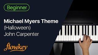 Michael Myers Theme – Halloween (Piano Easy Version)