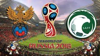 RUSIA VS ARABIA SAUDITA | 14 DE JUNIO DEL 2018 COPA DEL MUNDO EN VIVO  ONLINE RUSIA 2018