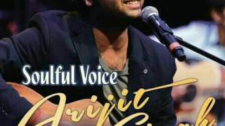 Arjit Singh meri bheengi bheengi si + mone pore ruby Roy mash up solful voice of arjit