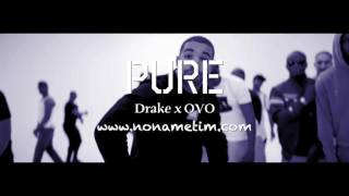 Pure | Drake x OVO Type Beat 2017 (Prod by No Name Tim x Myles T)