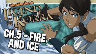 Fire and Ice    The Legend of Korra - Chapter 5