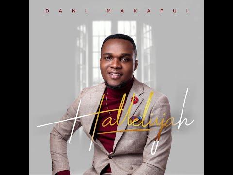 Hallelujah- Dani Makafui(Official Music Video)