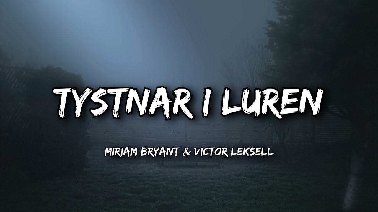 Miriam Bryant, Victor Leksell - Tystnar i luren (Lyrics)