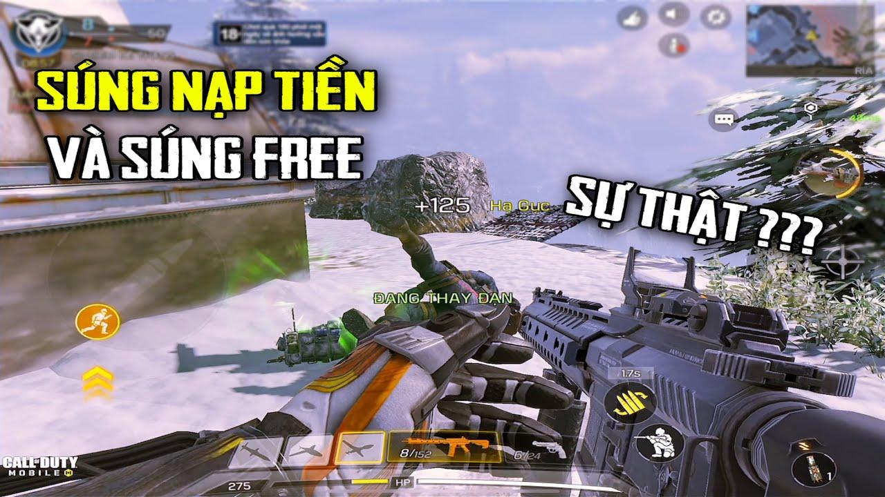 Call Of Duty Mobile   Súng Nạp Tiền và Súng Free : Có Đúng Như Lời Đồn   Clip Cuối Về CODM