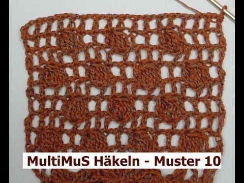 Multimus Häkeln Muster 10 Mit Veronika Hug Youtube