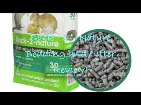 Back - 2 - Nature Bedding and Litter Review!