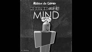"""Roblox da Gamer - Roblox On My Mind [YNW Melly """"Murder On My Mind"""" ROBLOX Parody]"""