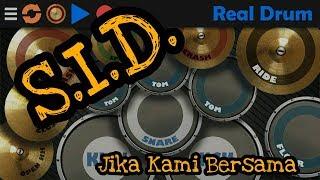 Download Jika Kami Bersama - S.I.D. Real Drum Cover Mp3