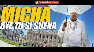 EL MICHA ✔️ Oye Tu Si Suena (Official Video by Freddy Loon…