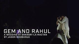 Gem and Rahul: A Wedding at Shangri-La Mactan