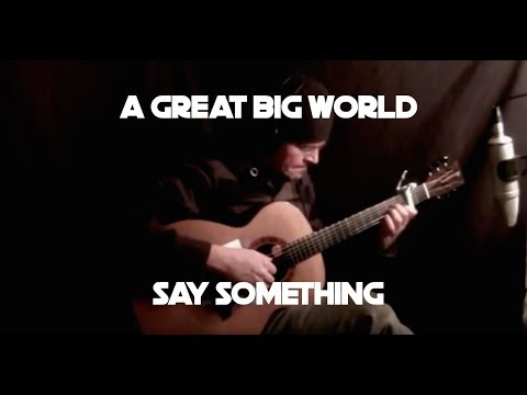 Kelly Valleau - Say Something (A Great Big World) - Fingerstyle Guitar