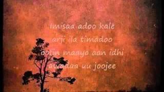 Somali Lyrics - Karaoke - Arji - By Yo.
