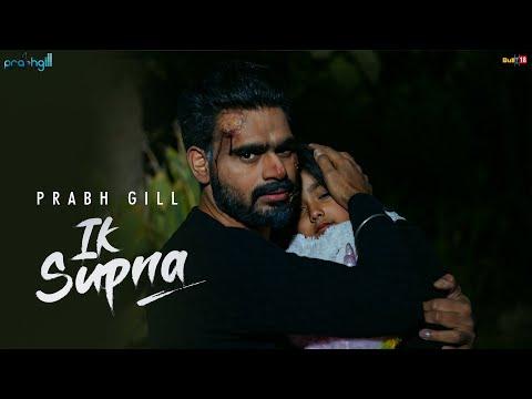 Prabh Gill - Ik Supna (Official Video) Latest Punjabi Song 2020