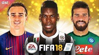 POGBA TORNA ALLA JUVE?! TOP 10 TRASFERIMENTI ASSURDI IN FIFA 18! [Griezmann, Alisson, Kanté, Salah]
