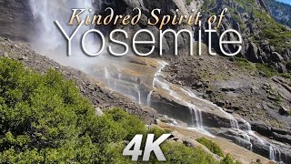 "YOSEMITE WATERFALLS 4K:  ""Kindred Spirit of Yosemite"" Nature Relaxation Music  Video ft Deuter"