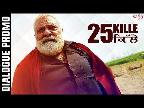 25 Kille | Dialogue Promo  | Yograj Singh,...
