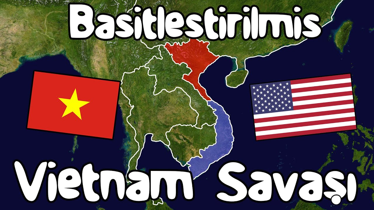Vietnam Savaşı - Basitleştirilmiş Tarih