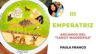 II LA EMPERATRIZ  de los Arcanos Mayores del Tarot Madrepaz, Chamanismo femenino