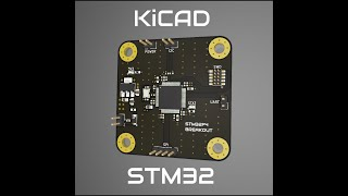KiCad STM32 Hardware Design and JLCPCB Assembly