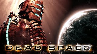 WHY AM I DEAD IN SPACE? - Live Plays - Dead Space - Walkthrough Playthrough