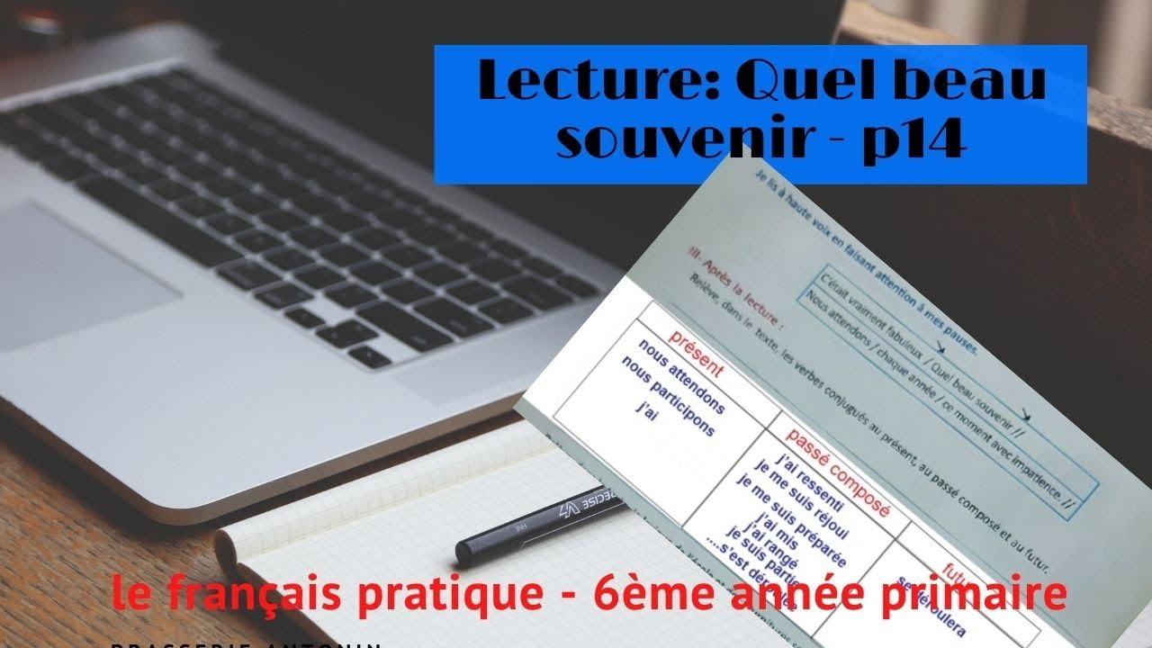6eme Primaire Lecture Quel Beau Souvenir Seance 2 P14 Youtube