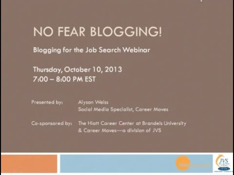 No Fear Blogging: The Secret to Blogging for the Job Search